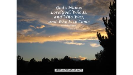 Lord God, Who Is, and Who Was, and Who Is to Come