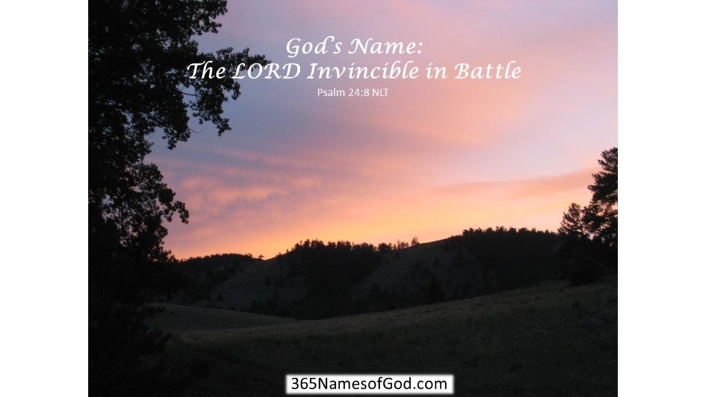 The LORD Invincible in Battle