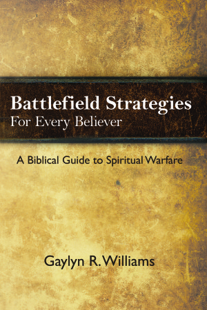 Battlefield Strategies for Every Believer