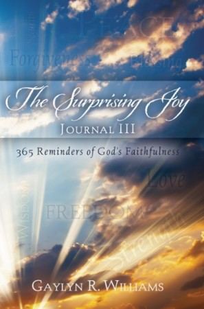 The Surprising Joy Devotional Journal III by Gaylyn R. Williams