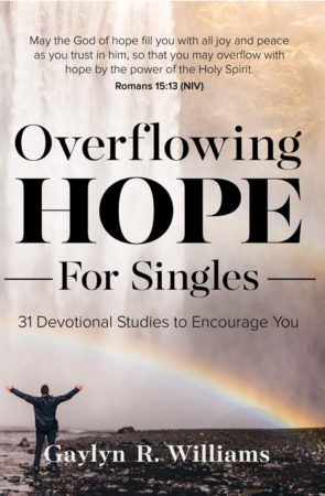 Overflowing Hope for Singles